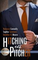 Cover image for Hitching the pitcher. bk. 1 : Belltown six pack series