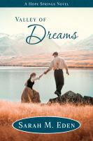 Cover image for Valley of dreams. bk. 6 : Hope Springs series