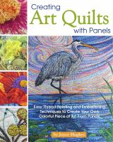 Cover image for Creating art quilts with panels