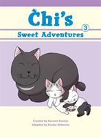 Cover image for Chi's sweet adventures. Vol. 3 [graphic novel]