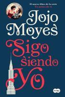 Cover image for Sigo siendo yo. libro tres : Yo antes que tu serie