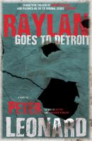 Cover image for Raylan goes to Detroit : a novel