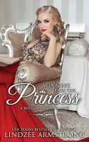 Cover image for Winning back the princess. bk. 7 : Royal secrets series