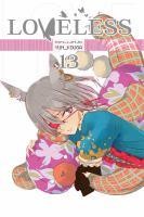 Cover image for Loveless. Vol.13 [graphic novel]
