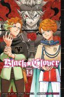 Cover image for Black clover. Vol. 14 [graphic novel] : Gold and black sparks