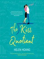 Imagen de portada para The kiss quotient A Novel.