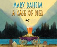 Cover image for A case of Bier. bk. 31 [sound recording CD] : Bed-and-breakfast mystery series