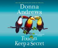 Cover image for Toucan keep a secret. bk. 23 [sound recording CD] : Meg Langslow series