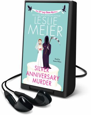 Cover image for Silver anniversary murder. bk. 25 [Playaway] : Lucy Stone series
