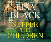 Cover image for Suffer the children. bk. 4 [sound recording CD] : Gardiner and Renner series