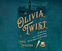 Cover image for Olivia Twist [sound recording CD]