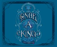 Cover image for Once a king. bk. 3 [sound recording CD] : Clash of kingdoms series