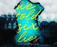 Imagen de portada para We told six lies [sound recording CD]