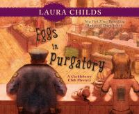 Cover image for Eggs in purgatory. bk 1 [sound recording CD] : Cackleberry Club mystery series