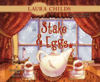 Cover image for Stake & eggs. bk. 4 [sound recording CD] : Cackleberry Club mystery series