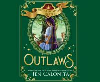 Cover image for Outlaws. bk. 2 [sound recording CD] : Royal Academy rebels series