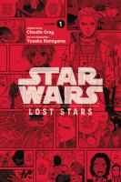 Cover image for Star Wars. Lost stars, Vol. 1 [graphic novel]
