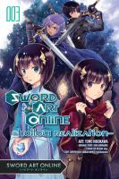 Cover image for Sword art online. Hollow realization. Vol. 03 [graphic novel]