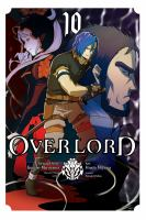 Cover image for Overlord. Vol. 10 [graphic novel]