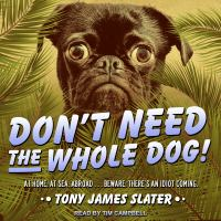 Cover image for Don't need the whole dog!