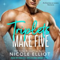 Cover image for Triplets make five an enemies to lovers secret baby romance