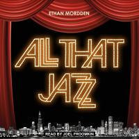 Cover image for All that jazz the life and times of the musical Chicago