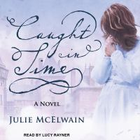 Imagen de portada para Caught in time. bk. 3 [sound recording CD] : Kendra Donovan series