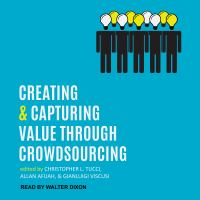 Cover image for Creating and capturing value through crowdsourcing
