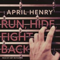 Cover image for Run, hide, fight back [sound recording CD]