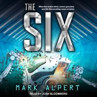 Imagen de portada para The Six. bk. 1 [sound recording CD] : Six trilogy series