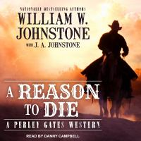 Cover image for A reason to die. bk. 2 [sound recording CD] : Perley Gates western series