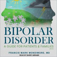 Cover image for Bipolar disorder a guide for patients and families, 3rd edition