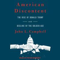 Imagen de portada para American discontent the rise of Donald Trump and decline of the golden age