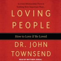 Cover image for Loving people how to love and be loved