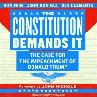 Imagen de portada para The constitution demands it the case for the impeachment of Donald Trump