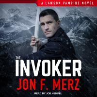 Imagen de portada para The invoker. bk. 2 [sound recording CD] : a Lawson Vampire novel