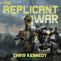Cover image for The replicant war