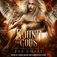 Cover image for Bound to gods a reverse harem urban fantasy