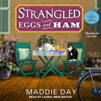 Cover image for Strangled eggs and ham Country Store Mystery Series, Book 6.