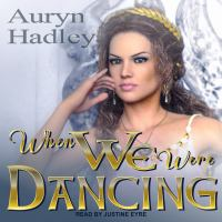 Cover image for When we were dancing
