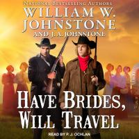 Cover image for Have brides, will travel series, book 1