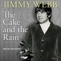 Cover image for The cake and the rain a memoir