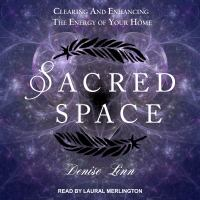 Cover image for Sacred space clearing and enhancing the energy of your home