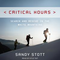 Cover image for Critical hours search and rescue in the White Mountains