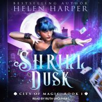 Cover image for Shrill dusk City of Magic Series, Book 1.