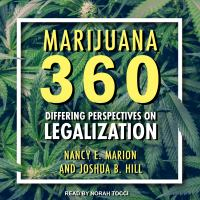 Cover image for Marijuana 360 differing perspectives on legalization