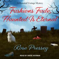 Cover image for Fashions fade, haunted is eternal