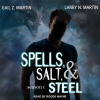 Cover image for Spells, salt, & steel season one