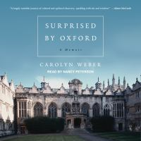 Cover image for Surprised by oxford a memoir