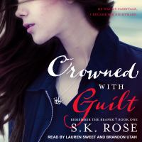 Cover image for Crowned with guilt